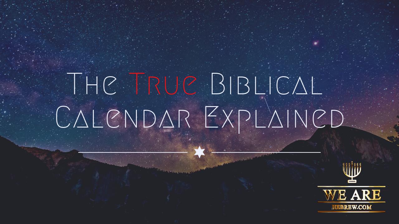 Biblical Calendar.Biblical Calendar History Days Months And Years Explained